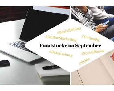 Unsere Fundstücke zu Online-PR und Content Marketing – 22.09.2017