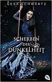 """Leserrezension zu """"Scherben der Dunkelheit"""" von Gesa Schwartz"""