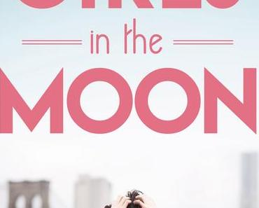 Girls in the Moon von Janet McNally/Rezension