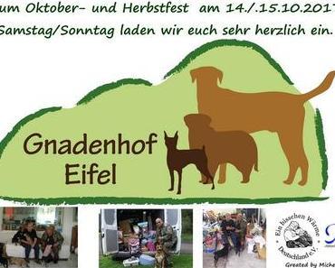 E I N L A D U N G,  zum Oktober- und Herbstfest des Gnadenhof Eifel Am 14./.15.10.2017 (Samstag/Sonntag)