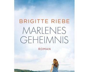 Brigitte Riebe: Marlenes Geheimnis