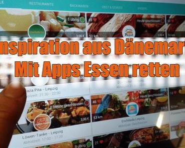 Inspiration aus Dänemark: Mit Apps Essen retten