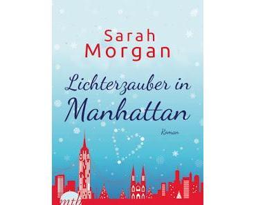 [Rezension] From Manhattan with Love, Bd. 3: Lichterzauber in Manhattan - Sarah Morgan