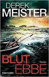 """Leserrezension zu """"Blutebbe"""" von Derek Meister"""