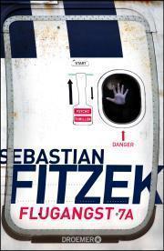 Flugangst 7a von Sebastian Fitzek #Rezension