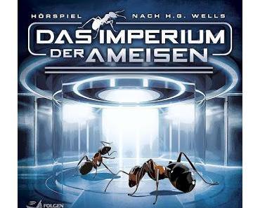 Vorschau: «Das Imperium der Ameisen» (von Folgenreich; ab dem 24.11.2017 im Handel)