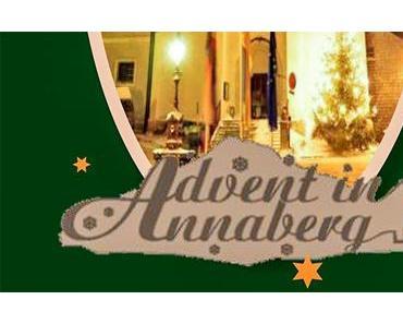 Termintipp: Advent in Annaberg   15. – 17. Dezember 2017