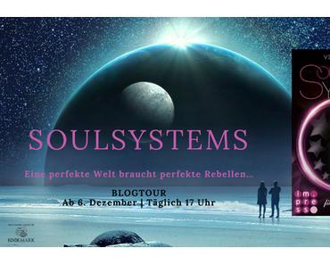 [Blogtour] »SoulSystems - Finde, was du liebst« von Vivien Summer - Tag 1