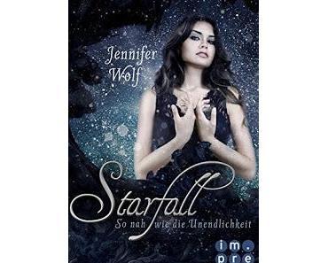 Starfall – So nah wie die Unendlichkeit von Jennifer Wolf