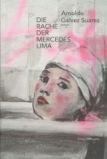 Arnoldo Gálvez Suárez – Die Rache der Mercedes Lima