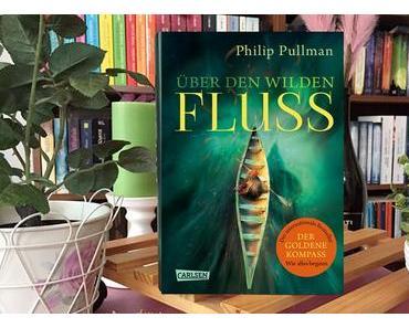  Rezension  Philip Pullman - His Dark Materials 0 - Über den wilden Fluss