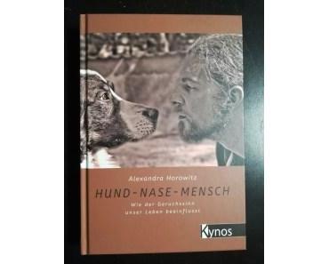 Buch Review: Hund – Nase – Mensch: Wie der Geruchsinn unser Leben beeinflusst