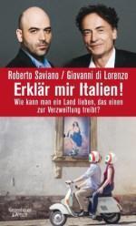 Roberto Saviano / Giovanni di Lorenzo – Erklär mir Italien!