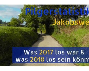 Pilgerstatistiken 2017 und Prognose für 2018