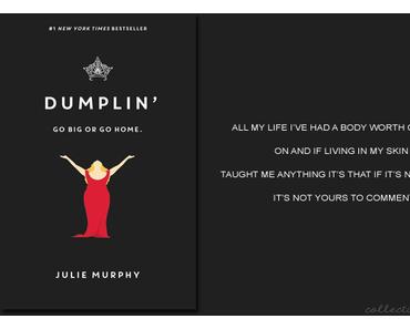 """Dumplin'"" - GO BIG OR GO HOME"