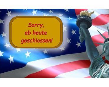 Die USA sind ab heute wegen leerer Kassen geschlossen