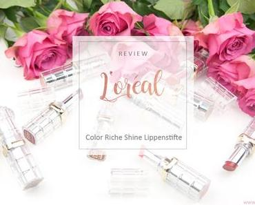 L'Oreal - Color Riche Shine Lippenstifte - Review [Werbung]