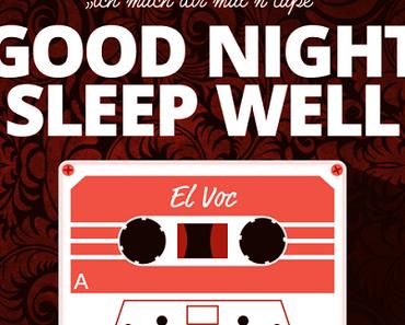 GOOD NIGHT – SLEEP WELL  ♫ ♫ ♫