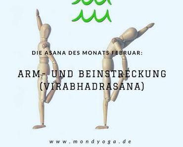 Asana des Monats Februar: Arm- und Beinstreckung (Virabhadrasana)