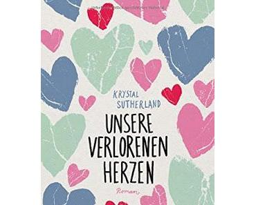 {Rezension} Krystal Sutherland - Unsere verlorenen Herzen