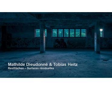 Mathilde Dieudonné & Tobias Heitz — Restflächen