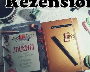 [Rezension] Gestalte dein JOURNAL mit der Bullet-Methode von Jasmin Arensmeier