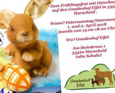 Zum Frühlingsfest mit Osterbazar auf den Gnadenhof Eifel