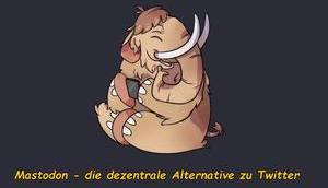 Mastodon: dezentrales Super-Twitter