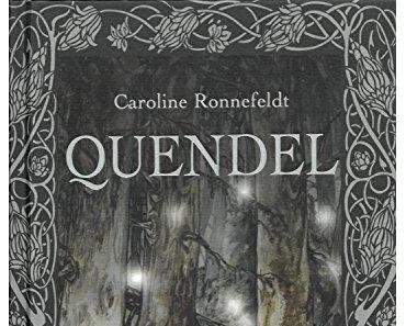 Rezension   Quendel von Caroline Ronnefeldt