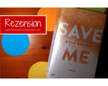 [Rezension] Save Me. Maxton Hall 1 – Mona Kasten
