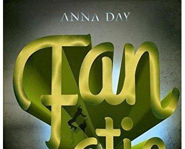 {Rezension} Fanatic von Anna Day