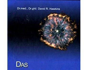 DR. PHIL. DAVID R. HAWKINS › holospirit · ENTFALTE DEINE INNERE WEISHEIT