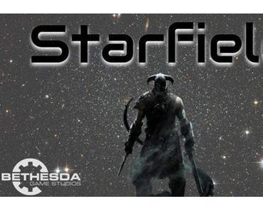 Starfield - Wird es auf der E3 enthüllt?