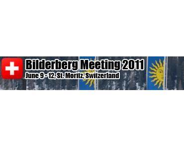 Bilderberger 2011 in der Schweiz