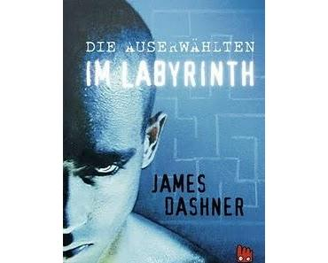 Die Auserwählten - Im Labyrinth von James Dashner