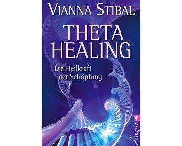 Thetahealing – eine Neue-Alte Heilmethode 2