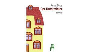 Untermieter Jancu Sinca veröffentlicht Novelle