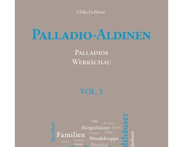 Ulrike Eichhorn — Palladio-Aldinen