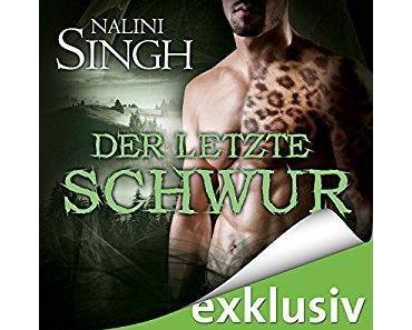 Der letzte Schwur – Gestaltwandlerreihe von Nalini Singh