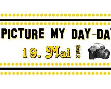 "#0809 [Spotlight] ""Picture my Day"" Day #27 am 19.05.2018"