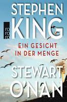 Rezension: Ein Gesicht in der Menge - Stephen King/Stewart O'Nan