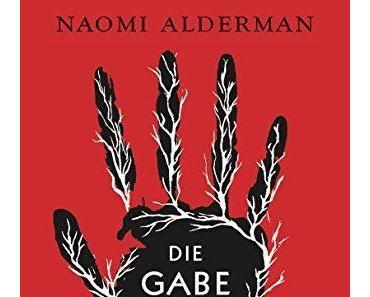 {Rezension} Die Gabe von Naomi Alderman