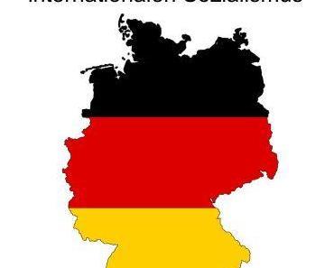 In Deutschland gilt der nationale Sozialismus als verpönt, dafür wird der internationale Sozialismus bis zum Untergang gelebt