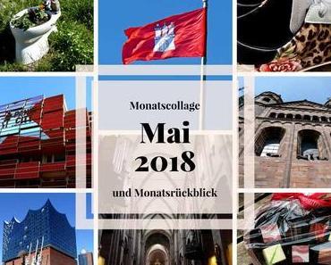 Hamburg, Feiern, DSGVO – Monatsrückblick und Monatscollage Mai
