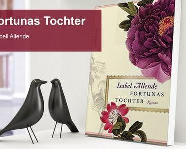 Fortunas Tochter – Ein schöner Frauenroman von Isabel Allende [Werbung]