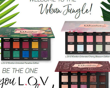 L.O.V EYEvotion Extended Exclusive Collection - Welcome to the urban jungle!