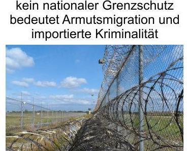 Typisch Merkel, EU-Recht vor Deutsches-Recht. Nichtfunktionierender EU-Außengrenzenschutz bei offenen nationalen Grenzen, Einladung pur für Armutsmigration und importierter Kriminalität