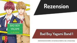 Review zu Bad Boy Yagami Band 1