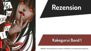 Review zu Kakegurui – Das Leben ist ein Spiel Band 1