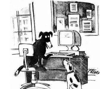 Im Internet weiß niemand, dass du ein Hund bist